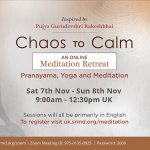 CHAOS TO CALM - Online Meditation Retreat this Weekend