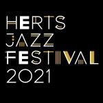 Herts Jazz Festival 2021