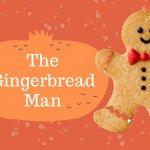 'The Gingerbread Man' Family Storytelling