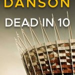 Dead in 10 by Chris Danson