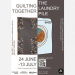 Quilting Together and The Laundry Pile exhibitions